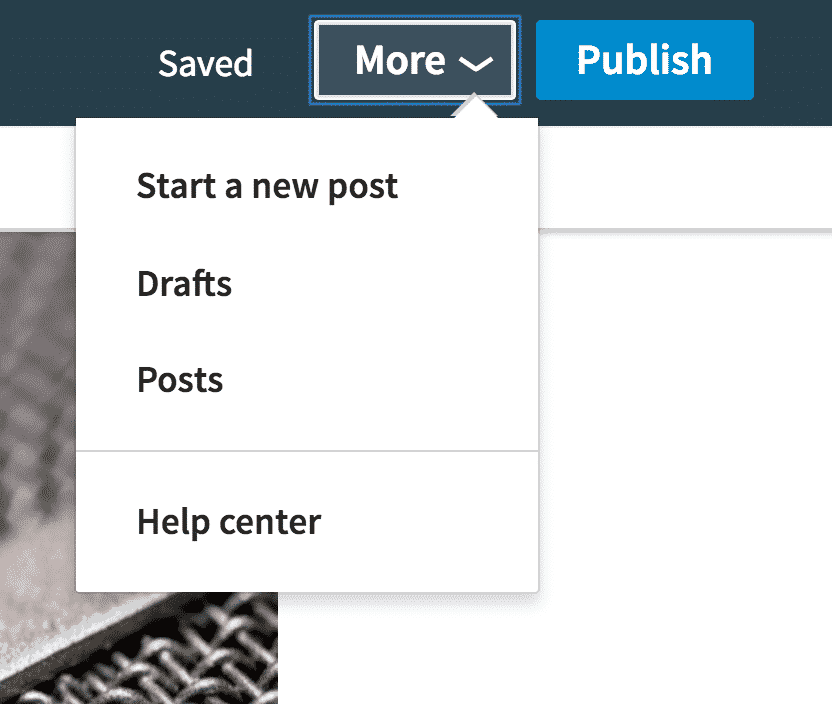 In the top right corner of the screen you will see the Save, More and Publish buttons.