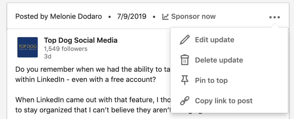Pin your status update to the top of your LinkedIn company page.